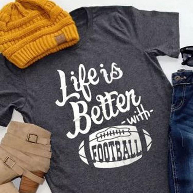 cute life is better shirt women t-shirts plus size tee football top womens fashion female tshirt t tops fashion tee Price $12.67