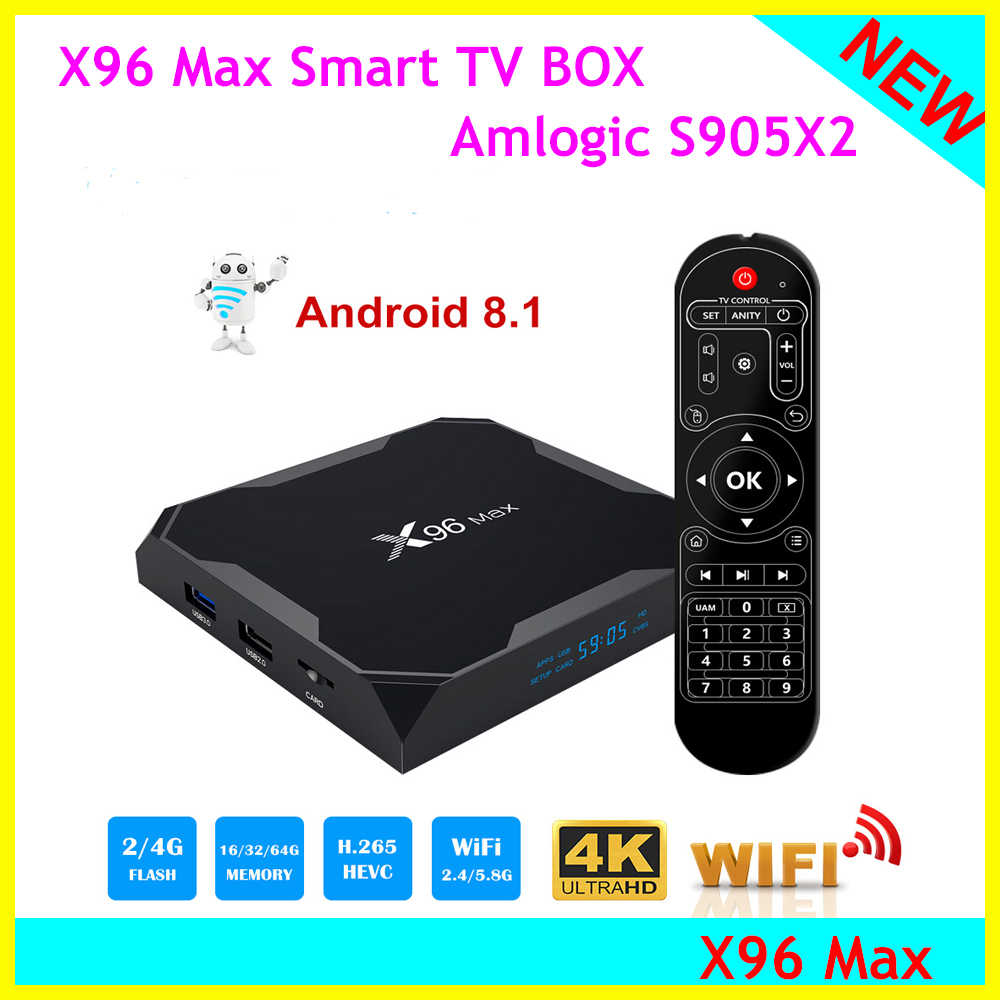 2019 Nova S905X2 X96 max CAIXA Smart TV Android 8.1 Amlogic Quad Core 4 GB GB 64 32 GB 2,4G & 5 GHz Wi-fi BT 1000 M 4 K Set top box