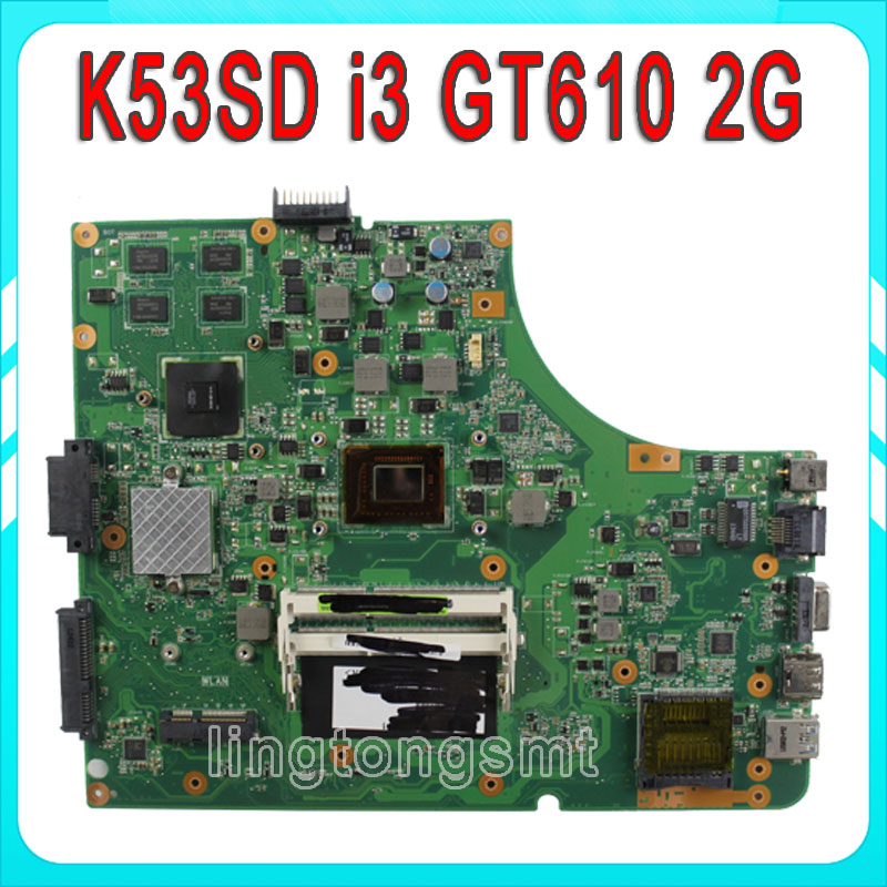 цены  K53SD REV:6.0 Laptop motherboard with i3-2350M CPU USB3.0 for Asus K53SD GT610M 2GB DDR3 HM65 Chip non-integrated 100% working