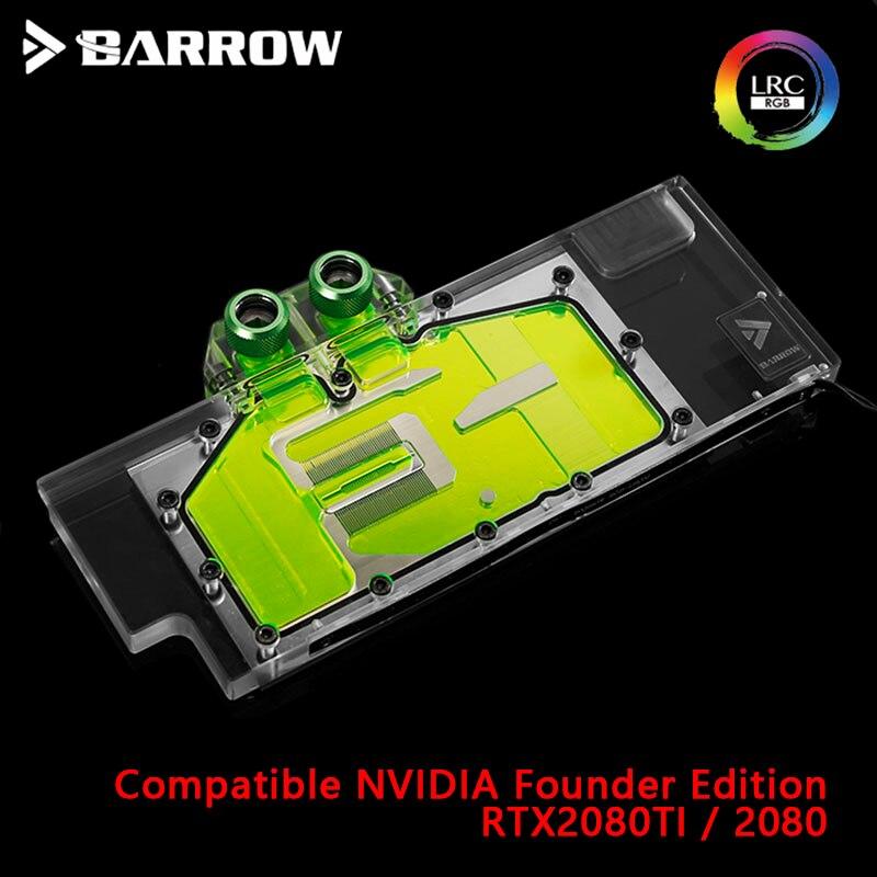 Барроу воды блок использовать для NVIDIA RTX 2080Ti/2080 Founders Edition/справочное издание/полное покрытие GPU Блок поддержка спинка RGB