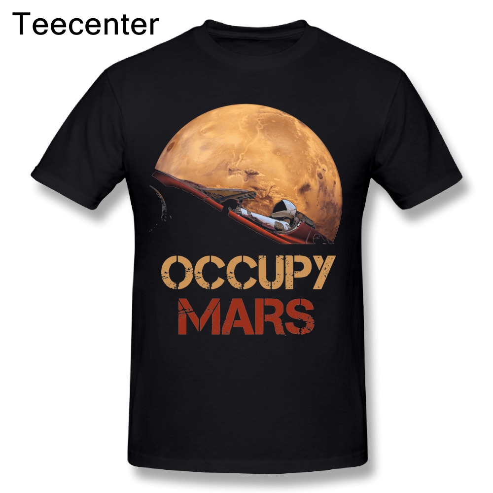 Novelty Man Occupy Mars SpaceX Starman T Shirt Cool Man 100% Cotton Elon Musk Space X T-Shirt Summer Camiseta