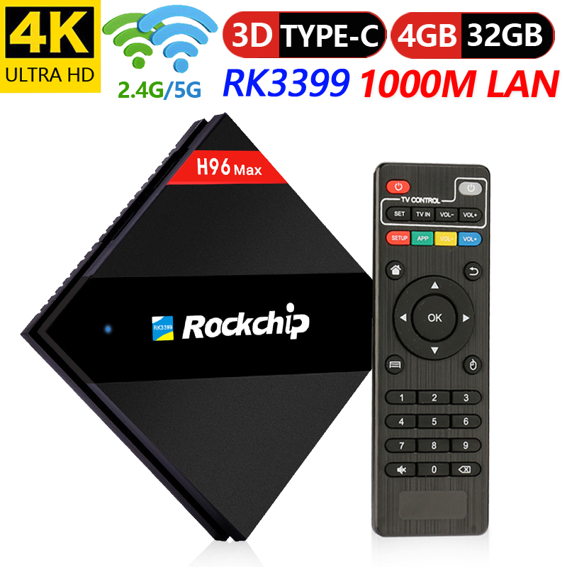 H96 Max TV BOX RK3399 Mali-T860MP4 4 GB RAM 32 GB ROM Android 7.1 HDR10 2.4g/5G + AC WIFI BT4.1 4 K Media Player Android TV BoxH96 Max TV BOX RK3399 Mali-T860MP4 4 GB RAM 32 GB ROM Android 7.1 HDR10 2.4g/5G + AC WIFI BT4.1 4 K Media Player Android TV Box