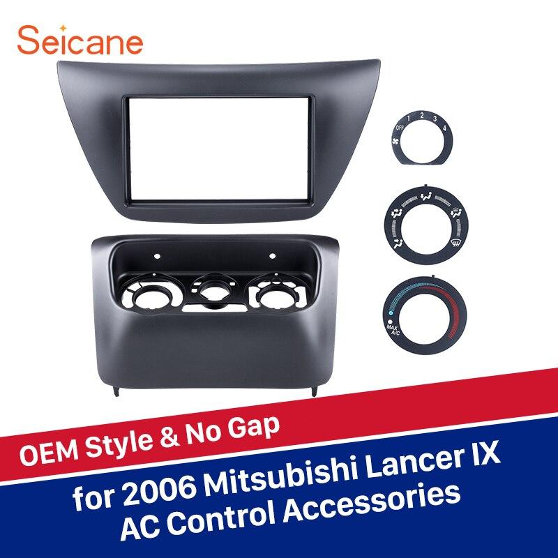 Seicane umrüstung OEM 2 din auto radio panel Fascia F rame abdeckung trim lünette für Mitsubishi Lancer IX 173 * 98/178*100/178*102mm