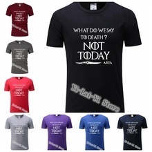 Game Of Thrones What To Say The God of Death Not Today Arya Stark T-Shirt Men Women Short Sleeve TShirt Games T Shirts