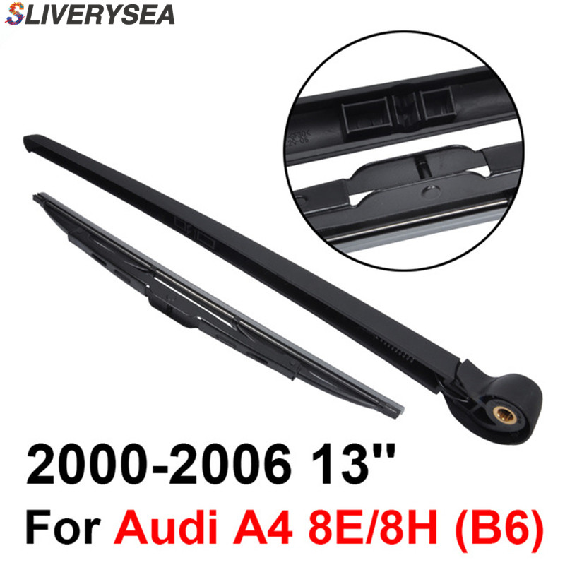 SLIVERYSEA Rear Wiper Blade and Arm For Audi A4 8E/8H (B6) 2000-2006 13'' 5-door Avant High Quality Iso9000 Natural Rubber цена