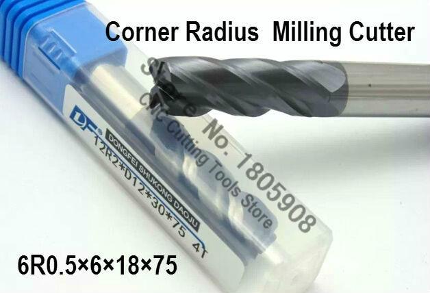 1 STÜCKE 6R0. 5*6*18*75 6mm 4 flöten Hartmetall Eckenradius schaftfräser CNC fräser fräser werkzeug, alloy fräser