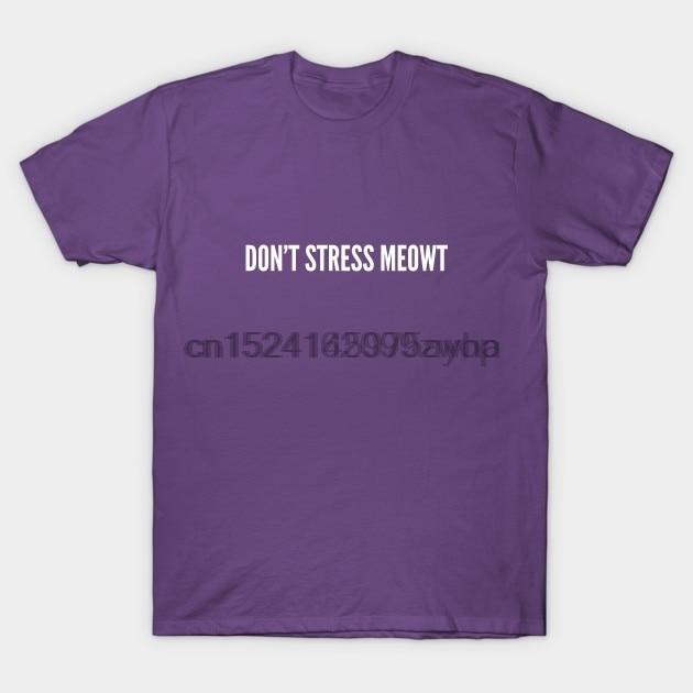 f50e1e638 Printed Men T Shirt tShirtNew Style Cute Dont Stress Meowt Funny Joke  Statement Humor Slogan Quotes