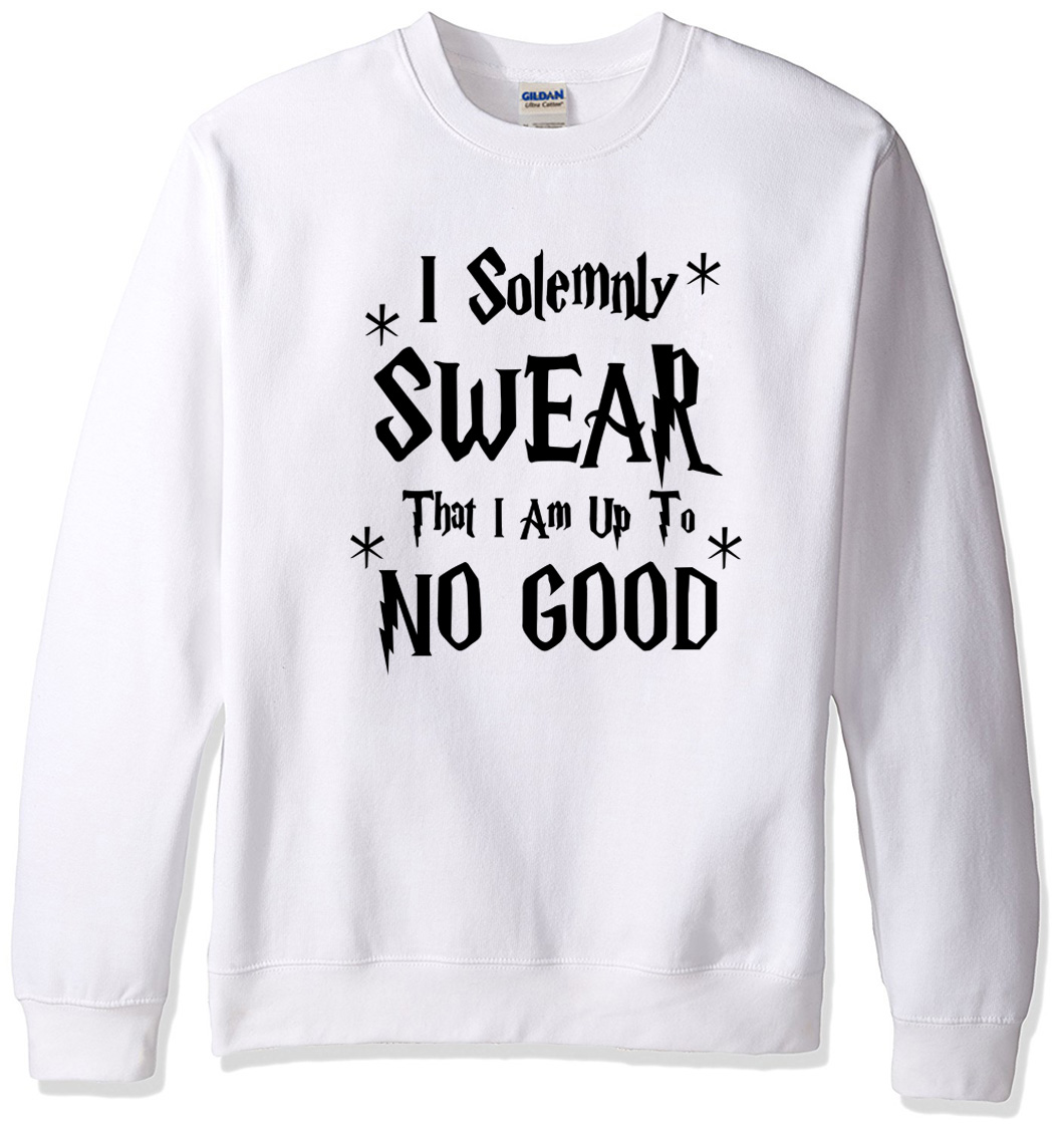 I Solemnly Swear That I Am Up To No Good Ladies Hoodie Sweatshirt Pullover Tops