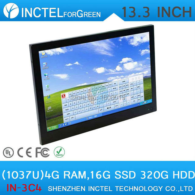 13.3 inch resistive All-in-One touchscreen embeded PC Intel Celeron C1037UWin XP 7 8 with 1.8Ghz 4G RAM 16G SSD 320G HDD