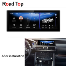10.25 inch Display Android Car Radio GPS Navigation Bluetooth Head Unit Screen for Lexus IS 2013-2017 200 250 300 350 200t 300h