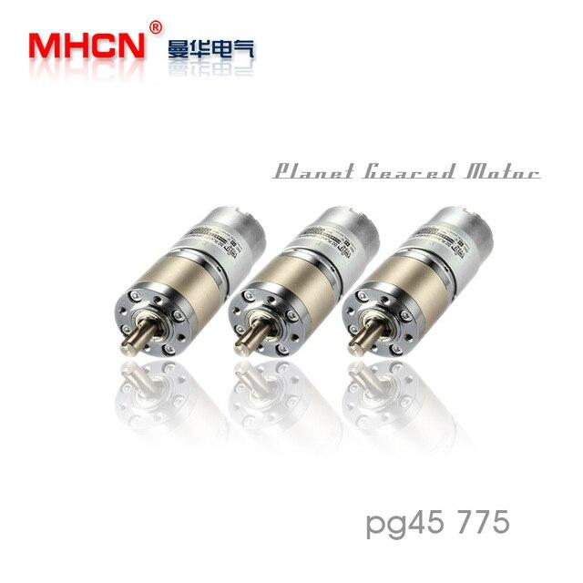 DC PG45 775 planet gear motor 12V 24V