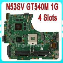 Оригинальный Для Asus N53SV материнской N53S N53SN N53SM с 4 Оперативная память Слоты GT540M 1 ГБ полностью протестированы идеально