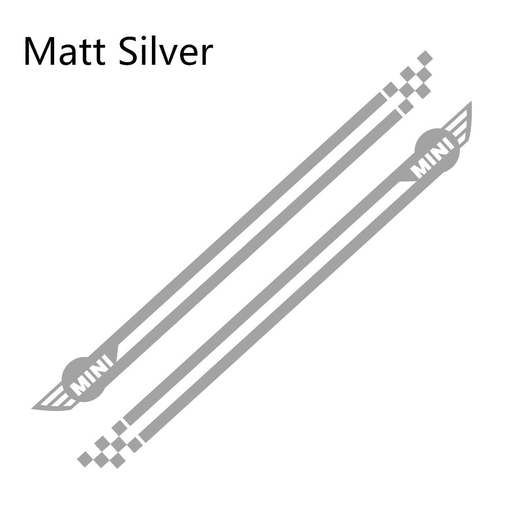 Наклейки для спортивных автомобилей длинные штаны с полосками, автомобильная виниловая наклейки своими руками для Mini Cooper R56 R57 R58 R50 R52 R53 R59 R61 R60 F60 F55 F56 F54 - Название цвета: Matt Sliver