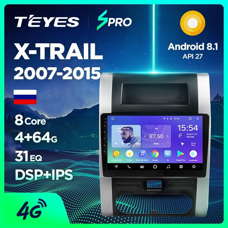 TEYES SPRO Car Radio Multimedia DVD Video Player Navigation GPS Android 8 1  4G For Nissan X-Trail XTrail X Trail T32 T31 Qashqai