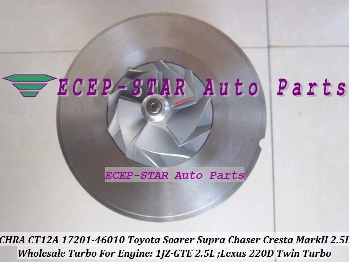 1pc Twin Turbo Cartridge CHRA CT12A 17201-46010 17208-46010 Turbocharger For TOYOTA Soarer Supra Chaser Cresta Mark II Lexus 220D 1JZ-GTE 2.5L (5)
