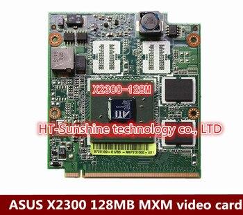 ASUS X2300 A8J A8Jr Z99J Z99Jr PRO80J PRO80Jr M64-M X2300 128MB MXM video card