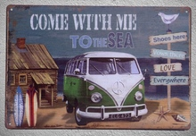 1 pc Van Summer vacation surfing Love sea Beach Come with me to  Tin Plate Sign wall Shop Decoration Art Poster metal vintage