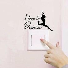 Eu amo dançar citação vinil interruptor adesivos artísticos removível adesivos de parede decoração para casa sala a2061