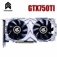 Graphic Card PCI E GTX750ti GPU 4G DDR5 for nVIDIA Geforce Game Computer PC 4096MB