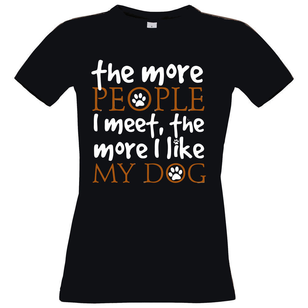 THE MORE PEOPLE I MEET THE MORE I LIKE MY DOG ladies mens tshirt mothers dayPrinted Summer Style Tees Male Harajuku Top Fitness in T Shirts from Men 39 s Clothing
