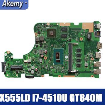 Amazoon X555LD ノートパソコンのマザーボード X555LD X555LP X555L X555 テストオンボードメインボード 4G-RAM I7-4510U GT840M/GT820M