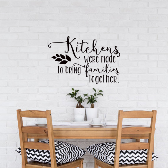 Kitchen Wall Decor Wall Stickers Quotes Kitchens Were Made To Bring Families Together Vinyl Art Dining Room Wall Decal Hot LC009