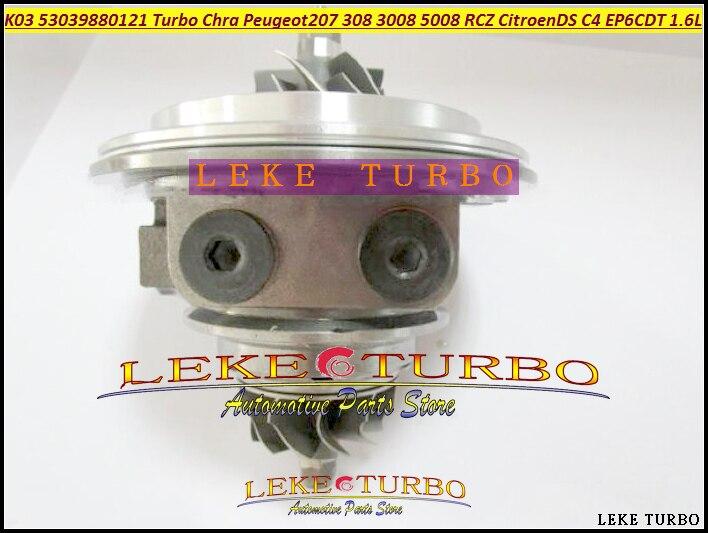 Free Ship Turbo CHRA Cartridge K03 53039880121 53039880120 0375R9 For Peugeot 207 308 3008 5008 RCZ Citroen C4 DS 3 EP6DT 1.6L turbo cartridge chra gt1752s 452204 452204 0004 9172123 55560913 9198631 4611349 for saab 9 3 9 5 9 3 9 5 b235e b205e b205l 2 0l