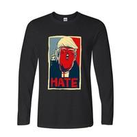 2017 Newest Fashion Funny Hate Donald Trump Funny Long TShirts Raglan Sleeve T Shirt Men