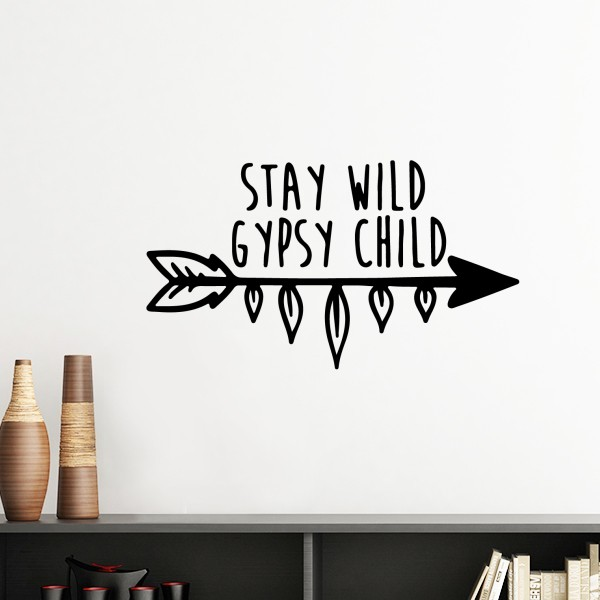 stay wild gypsy child motivation encouragement quotes removable wall