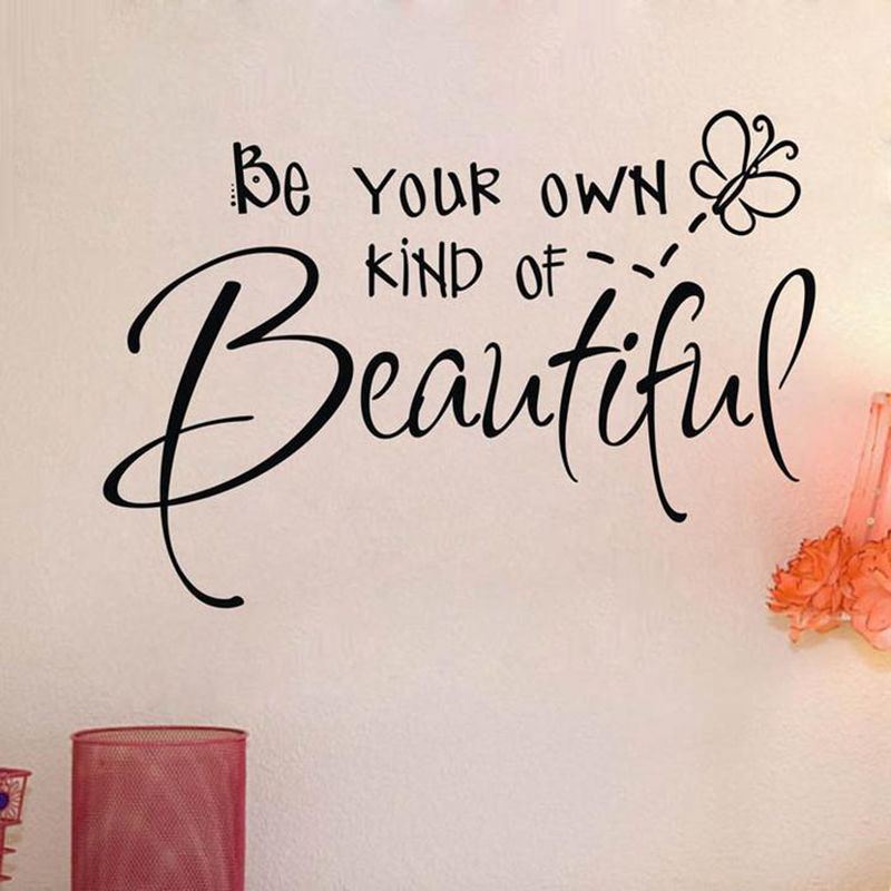 Be Your Own Kind Of Beautiful Wall Sticker Girls Bedroom Vinyl Decals Decor