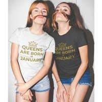 Camiseta con eslogan de Queens Are Born In January, regalo de cumpleaños, divertida, Vintage, cuello redondo, Tumblr