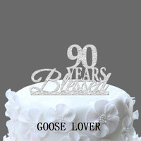 90th Birthday Cake Topper 90 Years Blessed Custom 90th Anniversary Custom Year Cake Topper Elegant Cake