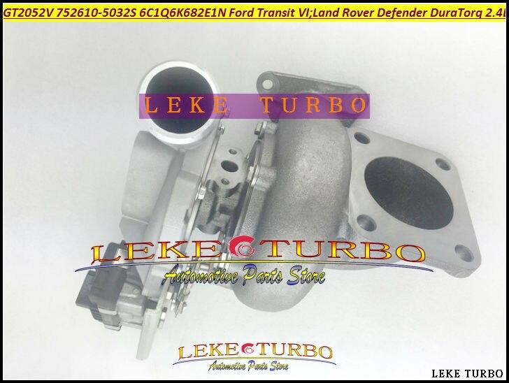 Turbo GT2052V 752610 752610-5010S 752610-5015S 6C1Q6K682EE 6C1Q6K682EF For Ford Transit VI For Land-Rover Defender DuraTorq 2.4L defender game racer turbo gt