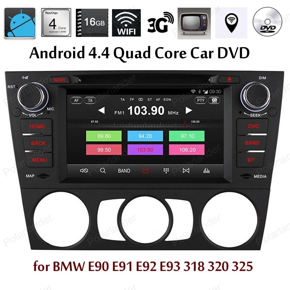 Android4 4 quad core radio for bmw e90 e91 e92 e93 318 320 325 car