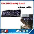 Weiße farbe p10 führte schild 32*96 Dot-matrix Outdoor-led-anzeige Brett P10 Bildschirm Weiße Led-zeichen