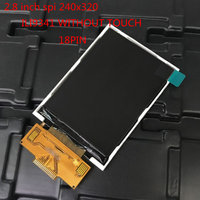 1pcs 2.8 inch TFT LCD Module without Touch Panel ILI9341 Drive IC 240(RGB)*320 SPI port new display screen 18pin Interface