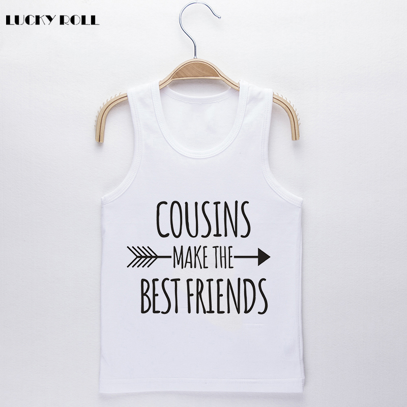 478a97fc87385 US $4.99 |LUCKY ROLL Funny Baby Clothes 2018 Cousins Make The Best Friends  Sleeveless Vest Baby Unisex White Camisoles Baby Kids Tank Tops-in Tanks &  ...