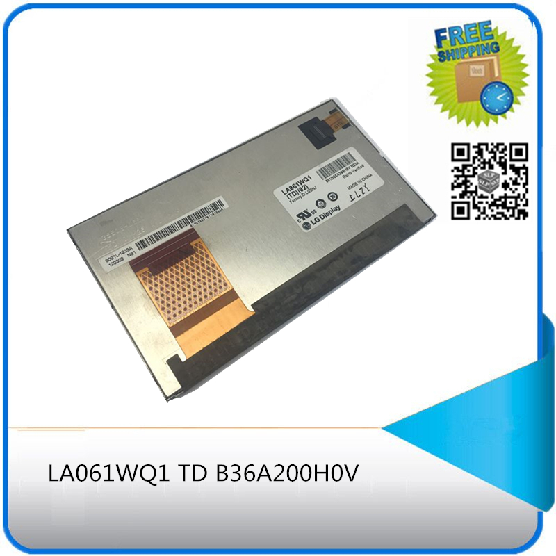 ( with track number ) LCD display panel for LG display LA061WQ1 TD 02 6091L-1233A 120302 NA1 B36A200H0V B22A LCD Screen