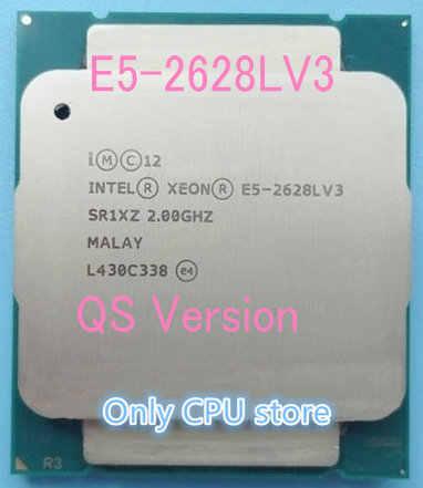 Original Intel Xeon E5-2628LV3 QS Version 2.00GHZ 10-Core 25M E5 2628LV3 E5 V3 LGA2011-3 75W free shipping E5-2628L V3
