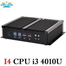 Причастником безвентиляторный промышленный мини-ПК Windows 7 Core i3 4010U 2 * intel Gigabit NIC 6 * RS232 тонкий компьютер 300 м Wi-Fi 2 * HDMI TV Box