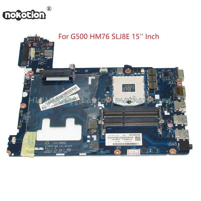 NOKOTION VIWGP GR LA-9632P Carte Mère Pour lenovo G500 ordinateur portable carte mère 15 pouce HM76 SLJ8E Chipest DDR3