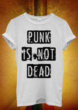 Punk is Not Dead Fun Music Hipster Men Women Unisex T Shirt  Top Vest 698 New Shirts Funny Tops Tee