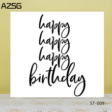 AZSG Happy Birthday Clear Stamps/Seals For DIY Scrapbooking/Card Making/Album Decorative Silicone Stamp Crafts