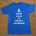Keep Calm Grab A Crowbar Game HALF LIFE Unisex Funny T Shirt Tshirt Men Cotton Short Sleeve T-shirt Top Tees