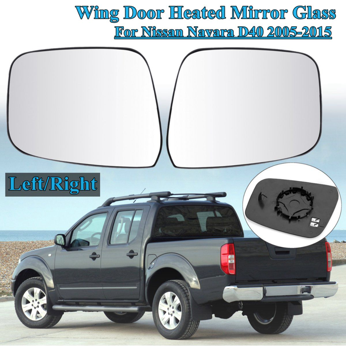1Pc Left/Right Electric Wing Door Heated Mirror Glass For Nissan Navara D40 2005 2006 2007 2008 2009 2010 2011 2012 2013~2015 abs sensor for nissan navara d40 pathfinder r51 2005 onwards front left right replacement parts 47910 ea025