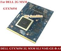 Новый оригинальный GTX 765 м GTX765M 2 ГБ видеокарта для Dell Alienware M15X M17X M18X iMAC НОУТБУК/Тетрадь графика карты N14E GE B A1