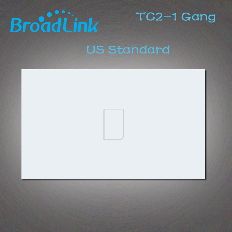 New Broadlink TC2 Touch Switch US/AU 110V 220V  Wall Switch Wireless 1 Gang Remote Control Switch, Smart Home White Panel smart home us black 1 gang touch switch screen wireless remote control wall light touch switch control with crystal glass panel