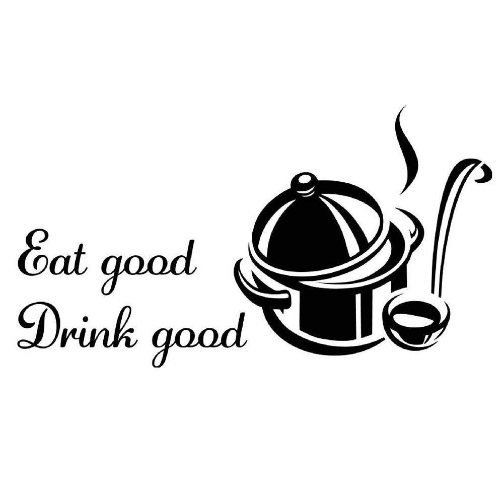 New Eat Good Drink Good Waterproof Removable Sticker Art Decals For Kitchen Dinner Room