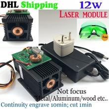 12000 mW Módulo de Láser Azul, 12 W 445nm, marcado y Grabado de Alta potencia Para CNC De Corte de metal de acero máquina de Ajuste shiping por DHL