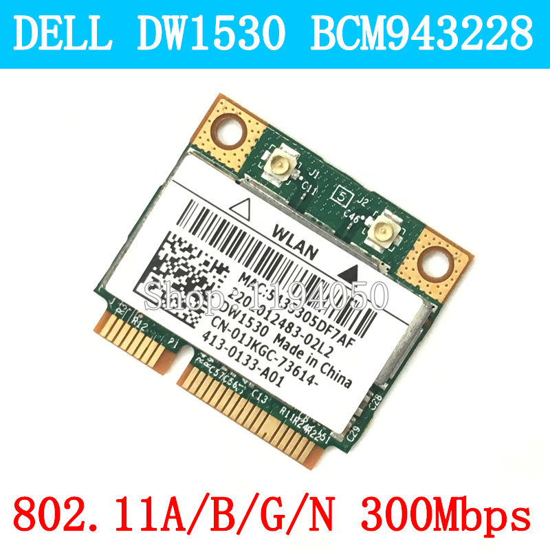Dell Optiplex 3010 7010 9010 Bcm43228hm4l Dw1530 WIFI CARD WLAN 2.4G/5G 300M Wireless Wifi Mini Pcie Half Card